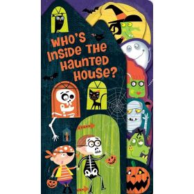 Who's Inside the Haunted House? (Board Book)