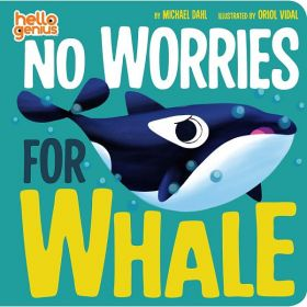 No Worries for Whale (Board Book)