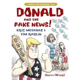 Donald and the Fake News, Donald the Caveman Series (Hardcover)