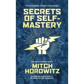 Secrets of Self-Mastery: The Napoleon Hill Success Course, Book 3 (Hardcover)