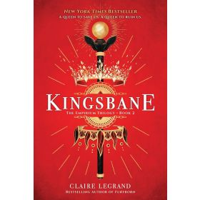 Kingsbane: The Empirium, Book 2 (Paperback)