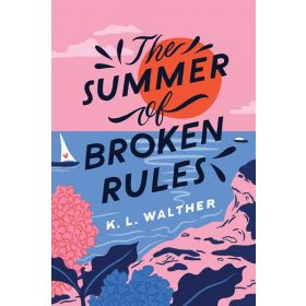 The Summer of Broken Rules (Paperback)
