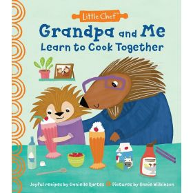 Grandpa and Me Learn to Cook Together (Hardcover)