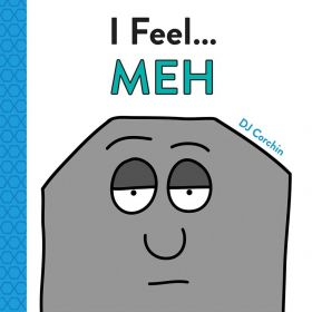 I Feel... Meh (Hardcover)