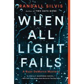 When All Light Fails: Ryan DeMarco Mystery, Book 5 (Paperback)