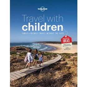 Lonely Planet: Travel with Children, 6th Edition (Paperback)