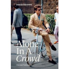 Men In This Town: Alone In A Crowd (Hardcover)