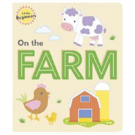 Little Beginners: On The Farm (Board Book)