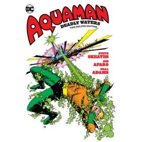 Aquaman: Deadly Waters, The Deluxe Edition (Hardcover)