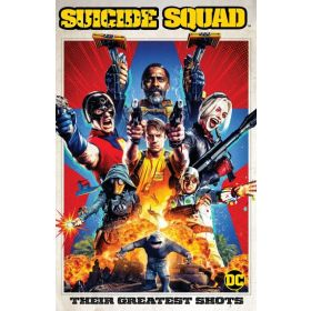 Suicide Squad: Their Greatest Shots (Paperback)