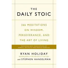 The Daily Stoic: 366 Meditations on Wisdom, Perseverance, and the Art of Living (Paperback)