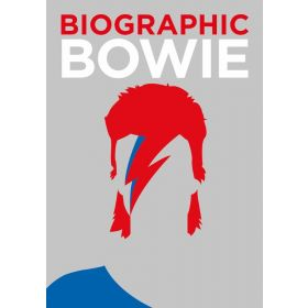 Bowie: Biographic (Hardcover)