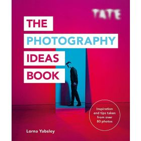 Tate: The Photography Ideas Book (Paperback)