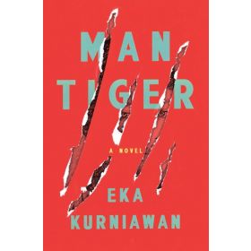 Man Tiger: A Novel (Paperback)