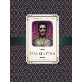 Classic Collection: Frankenstein (Hardcover)
