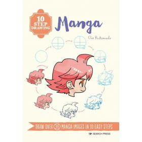 10 Step Drawing: Manga, Draw Over 30 Manga Images in 10 Easy Steps (Paperback)