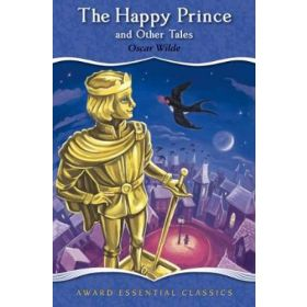 The Happy Prince And Other Tales, Award Essential Classics (Hardcover)