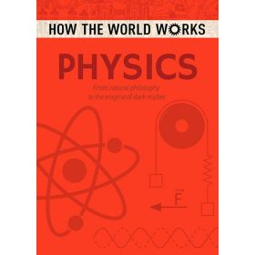 How the World Works: Physics (Paperback)