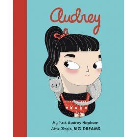 Little People, Big Dreams: Audrey Hepburn (Board Book)