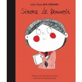 Simone de Beauvoir: Little People, Big Dreams (Hardcover)