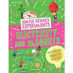 Simple Science Experiments: Electricity and Magnets (Paperback)