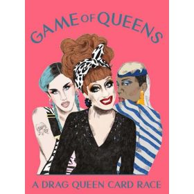 Game of Queens: A Drag Queen Card Race (Cards)