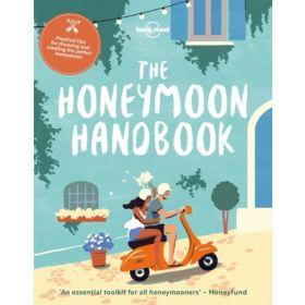 Lonely Planet: The Honeymoon Handbook (Paperback)