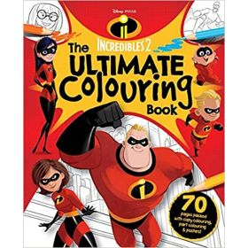 Incredibles 2: The Ultimate Colouring Book (Paperback)