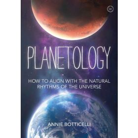 Planetology: How to Align with the Natural Rhythms of the Universe (Hardcover)