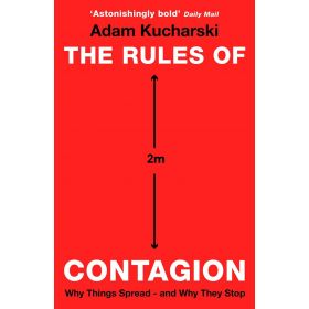 The Rules of Contagion: Why Things Spread - and Why They Stop (Paperback)