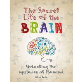 The Secret Life of the Brain (Paperback)
