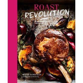 Roast Revolution: Contemporary Recipes For Revamped Roast Dinners (Hardcover)