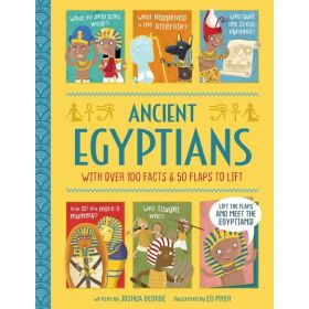 Ancient Egyptians, Lift-the-flap History (Hardcover)