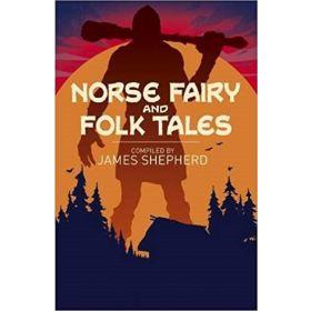 Norse Fairy & Folk Tales, Arcturus Classics (Paperback)