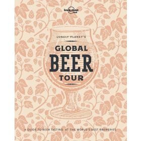 Lonely Planet's Global Beer Tour with Limited Edition Cover (Hardcover)