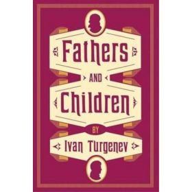 Fathers and Children, Alma Classics (Paperback)