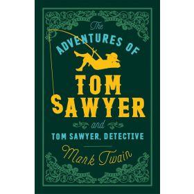 Adventures of Tom Sawyer and Tom Sawyer, Detective (Paperback)