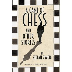 A Game of Chess and Other Stories, Alma Classics Evergreens (Paperback)