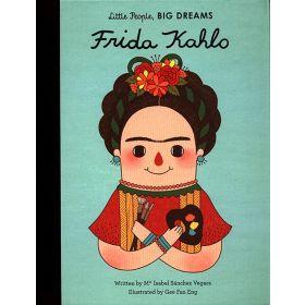 Little People, Big Dreams: Frida Kahlo (Hardcover)