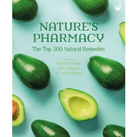 Nature's Pharmacy: The Top 200 Natural Remedies (Paperback)
