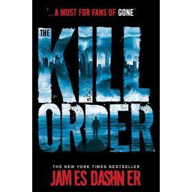 The Kill Order: The Maze Runner, Book 4 (Paperback)