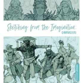 Sketching from the Imagination: Characters (Paperback)