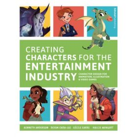 Creating Characters for the Entertainment Industry (Paperback)
