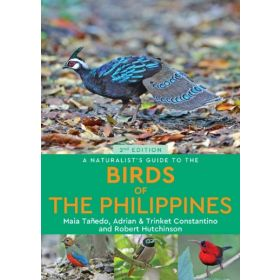 A Naturalist's Guide to the Birds of the Philippines, 2nd Edition (Paperback)