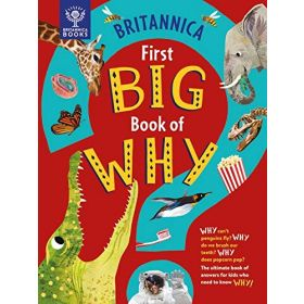 Britannica: First Big Book of Why (Hardcover)