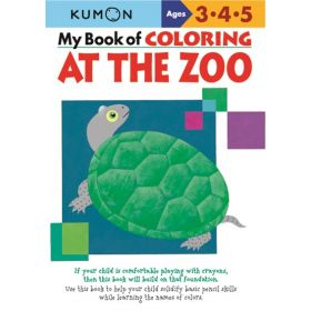 Kumon: My Book of Coloring: At the Zoo (Paperback)
