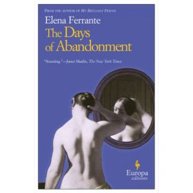The Days Of Abandonment (Paperback)