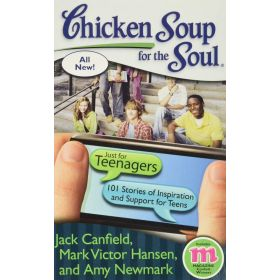 Chicken Soup for the Soul: Just for Teenager, 101 Stories of Inspiration and Support for Teens (Paperback)
