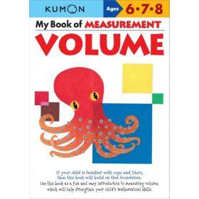 My Book of Measurement: Volume, Kumon Math Workbooks (Paperback)