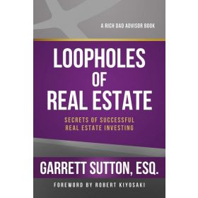 Loopholes of Real Estate: Secrets of Successful Real Estate Investing (Paperback)